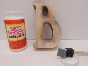 Now you can start to Mod Podge